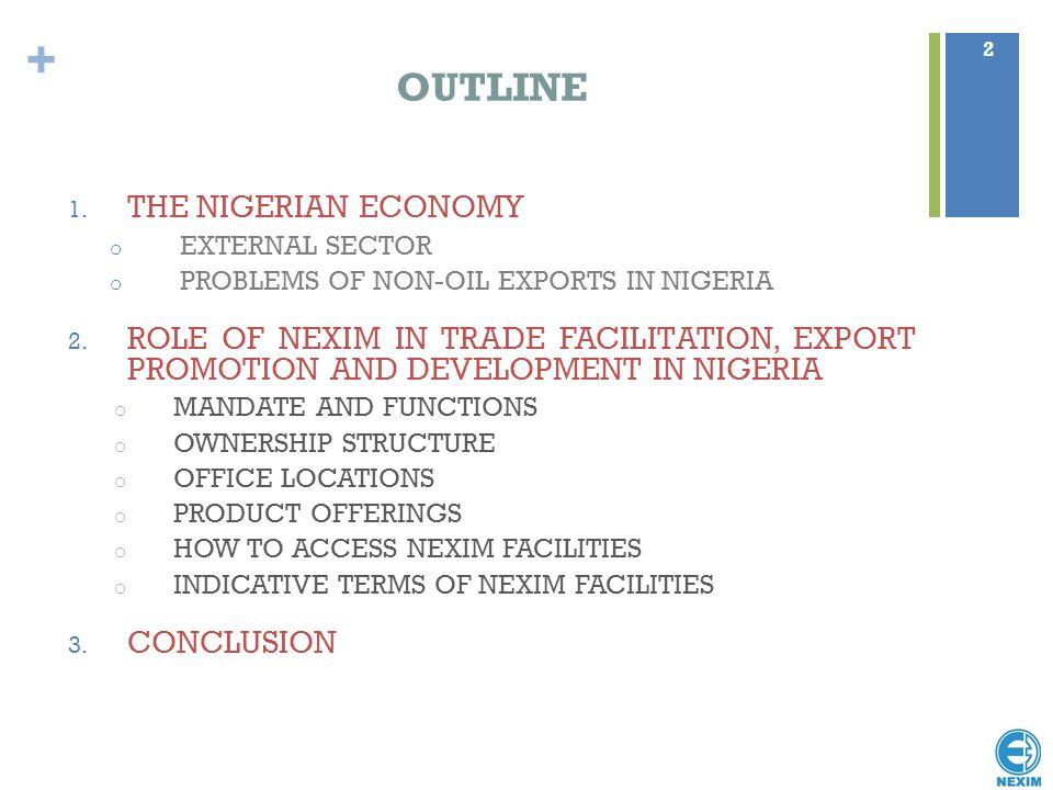 OUTLINE THE NIGERIAN ECONOMY