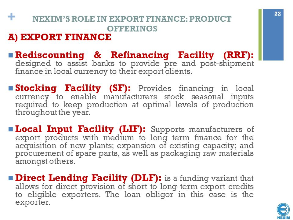 NEXIM'S ROLE IN EXPORT FINANCE: PRODUCT OFFERINGS