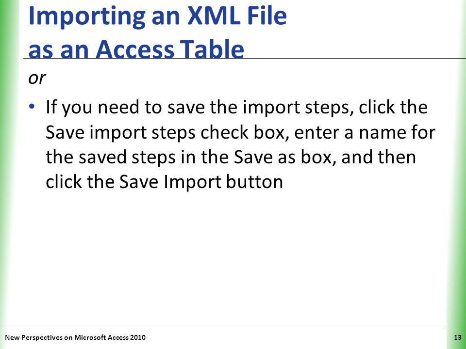 Importing an XML File as an Access Table