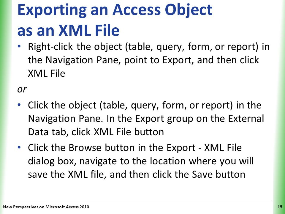 Exporting an Access Object as an XML File