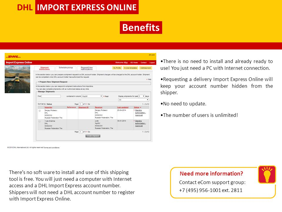 Benefits DHL IMPORT EXPRESS ONLINE Need more information