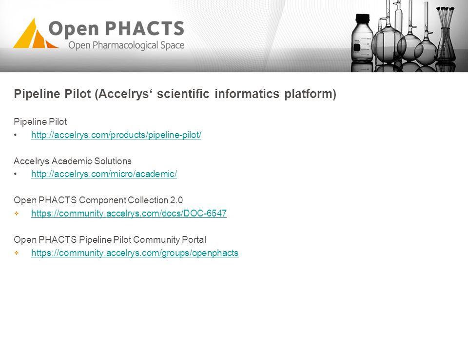 Pipeline Pilot (Accelrys' scientific informatics platform)