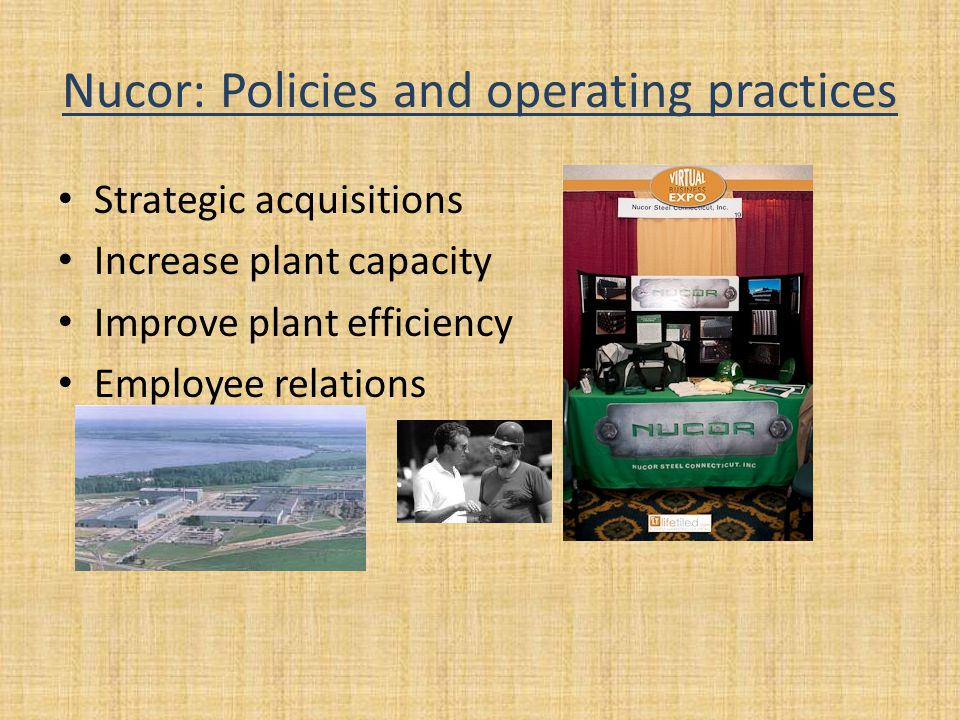 Nucor: Policies and operating practices