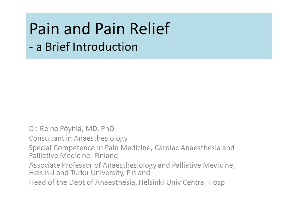 Pain and Pain Relief - a Brief Introduction