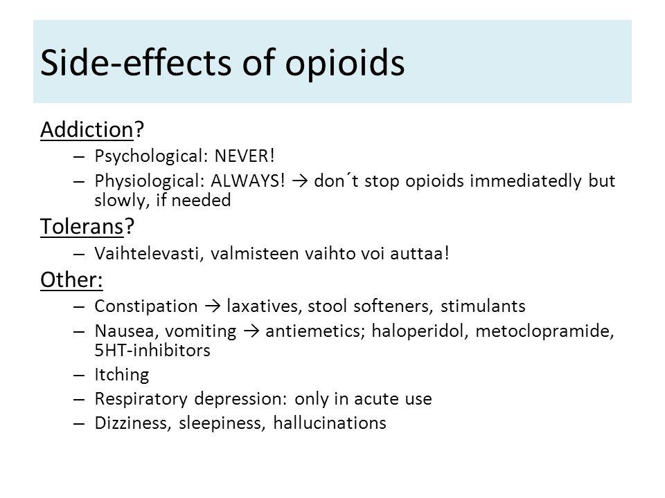 Side-effects of opioids
