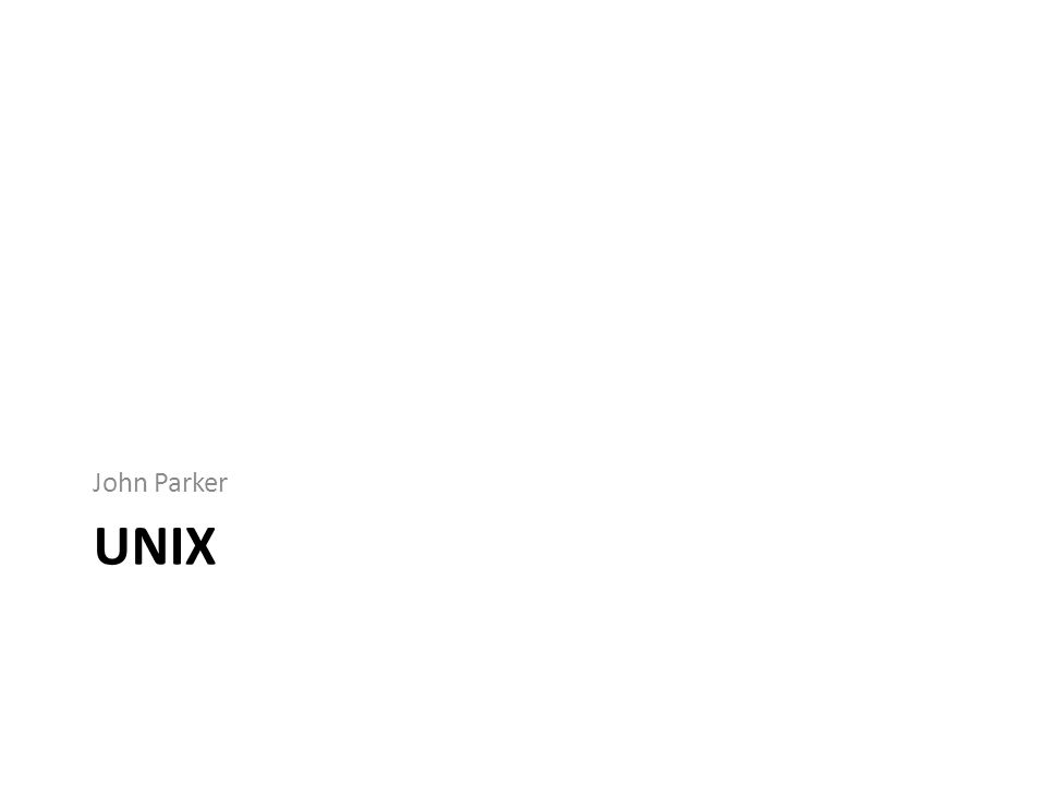 John Parker UNIX