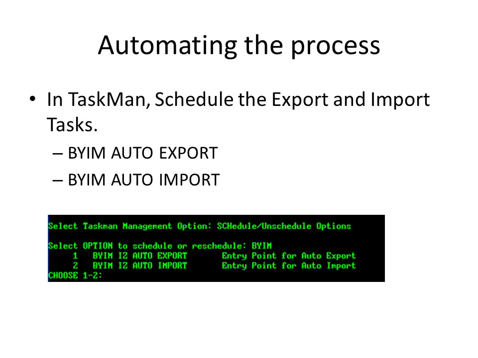 Automating the process