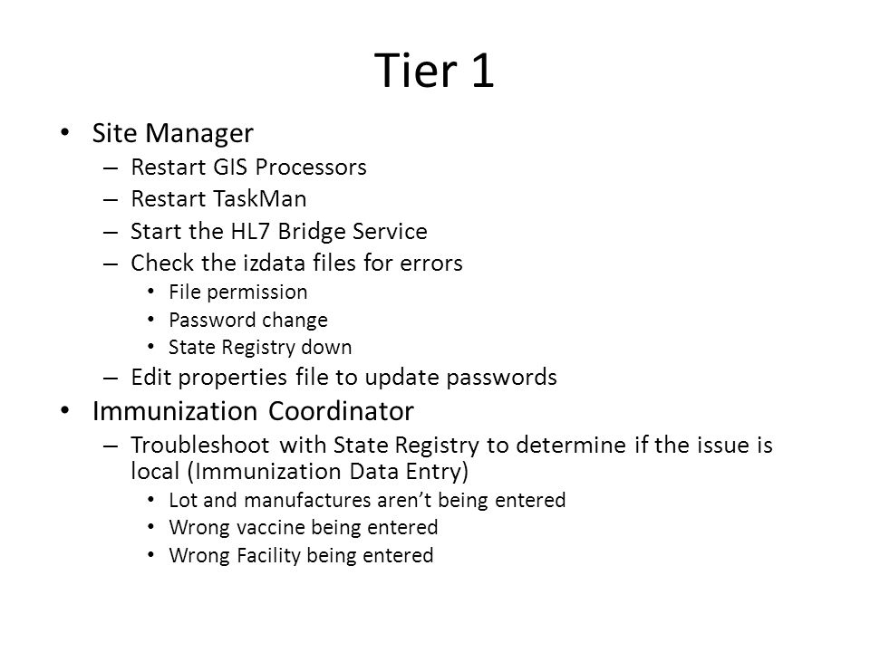 Tier 1 Site Manager Immunization Coordinator Restart GIS Processors