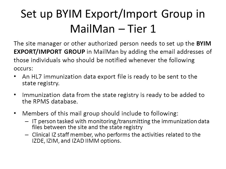 Set up BYIM Export/Import Group in MailMan – Tier 1