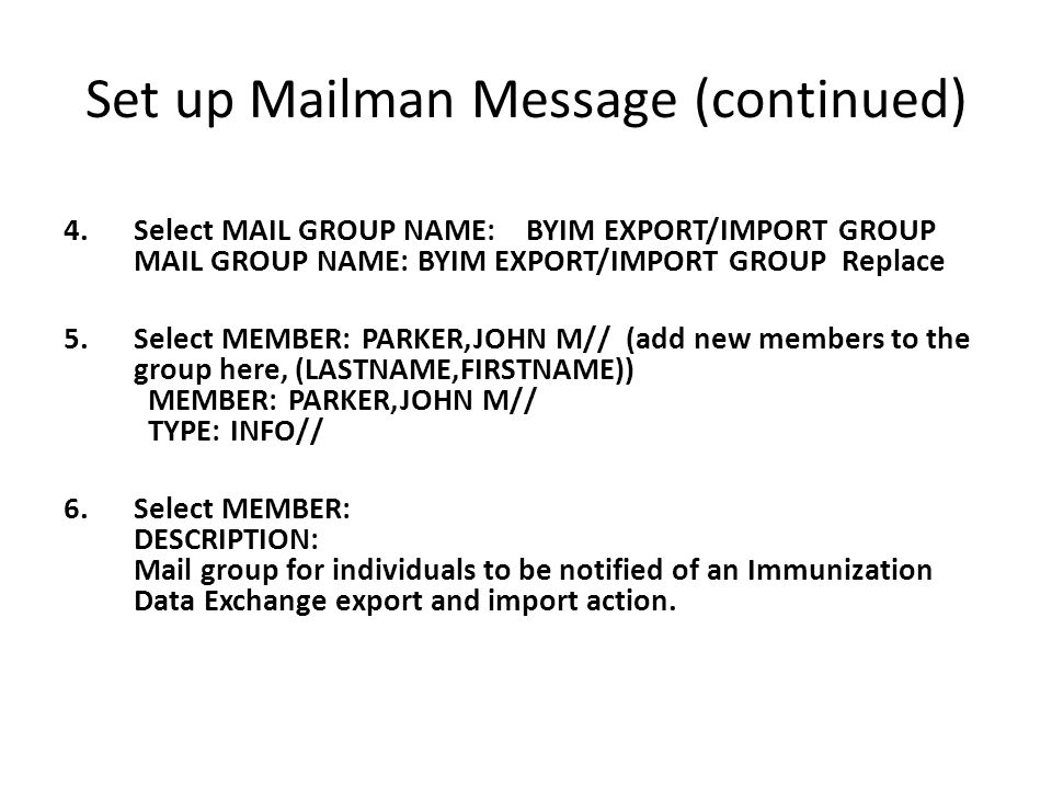 Set up Mailman Message (continued)