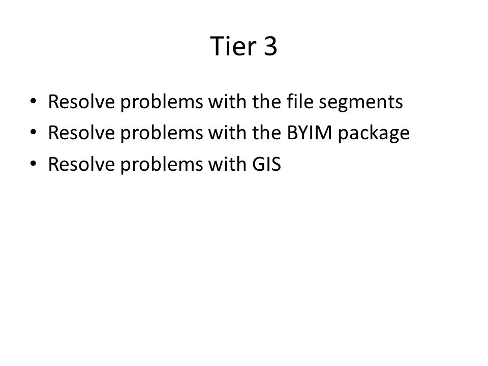 Tier 3 Resolve problems with the file segments