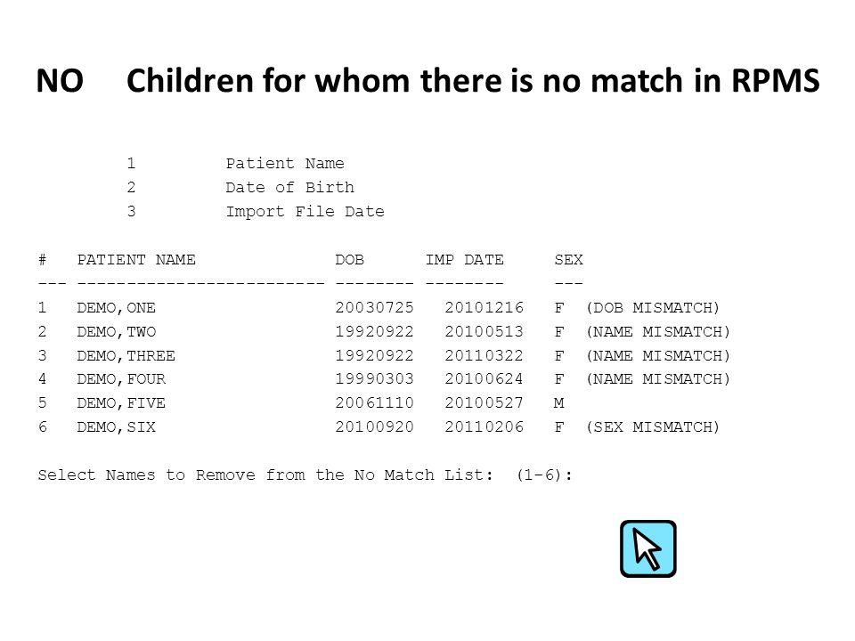 NO Children for whom there is no match in RPMS