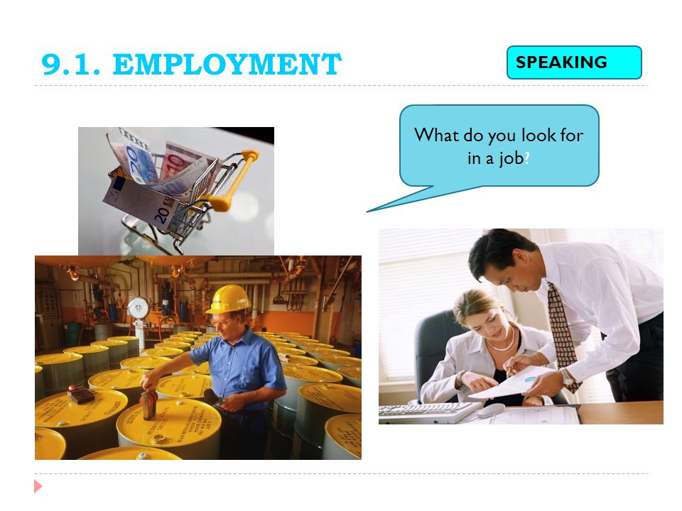 What do you look for in a job