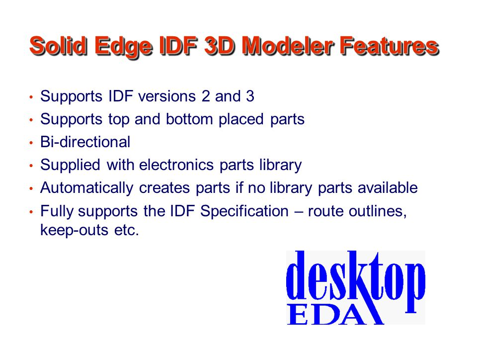 Solid Edge IDF 3D Modeler Features