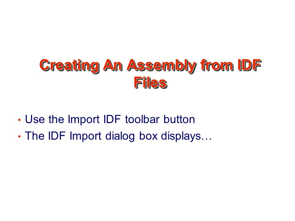 Creating An Assembly from IDF Files