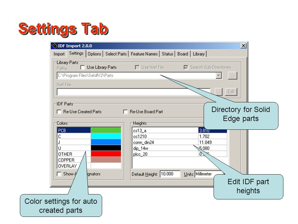 Settings Tab Directory for Solid Edge parts Edit IDF part heights