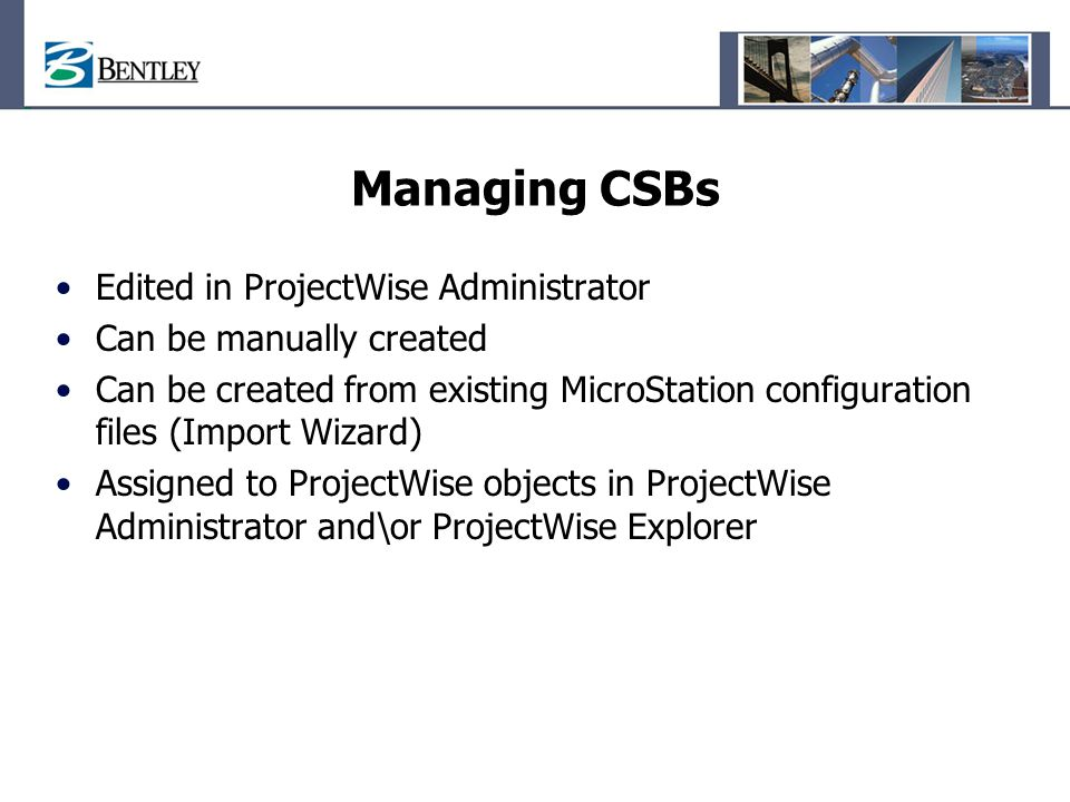 Managing CSBs Edited in ProjectWise Administrator