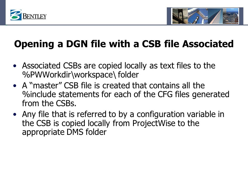 Opening a DGN file with a CSB file Associated