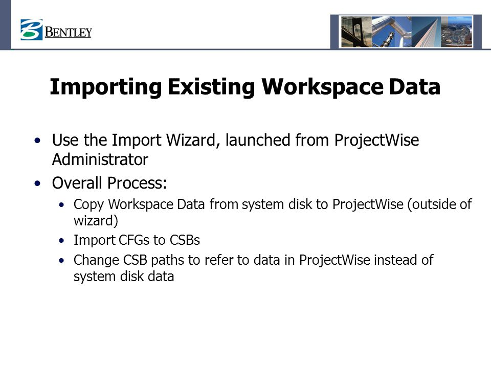 Importing Existing Workspace Data