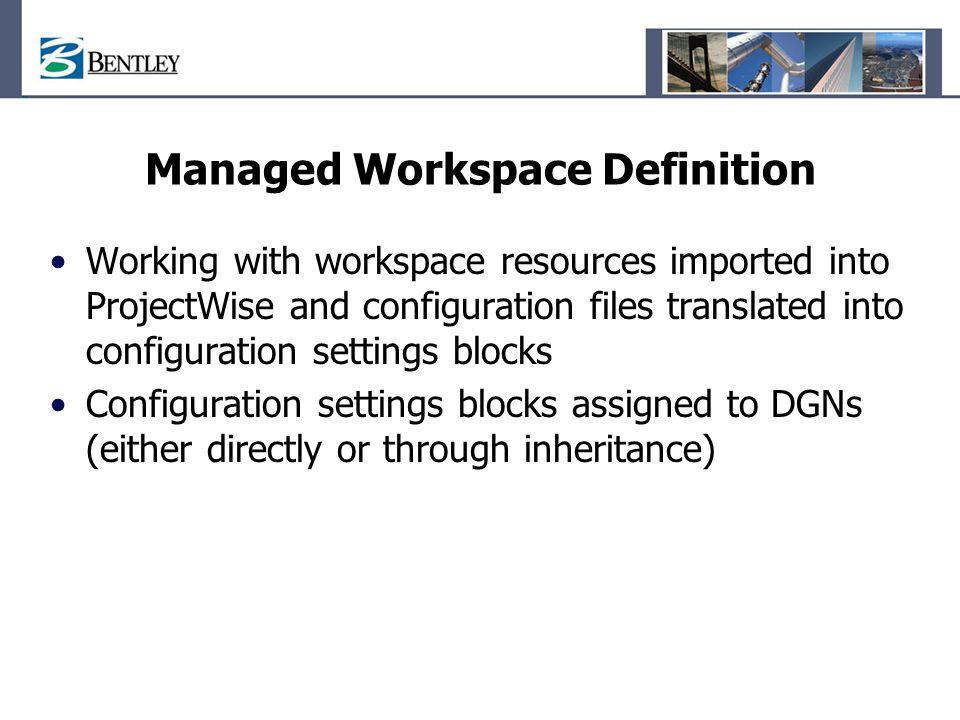 Managed Workspace Definition