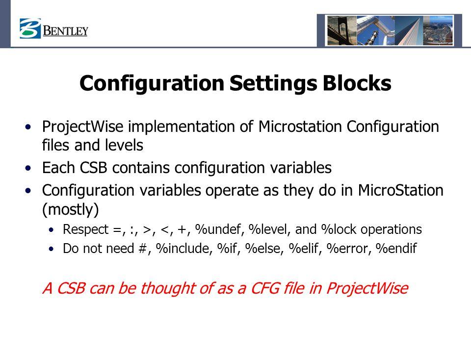 Configuration Settings Blocks