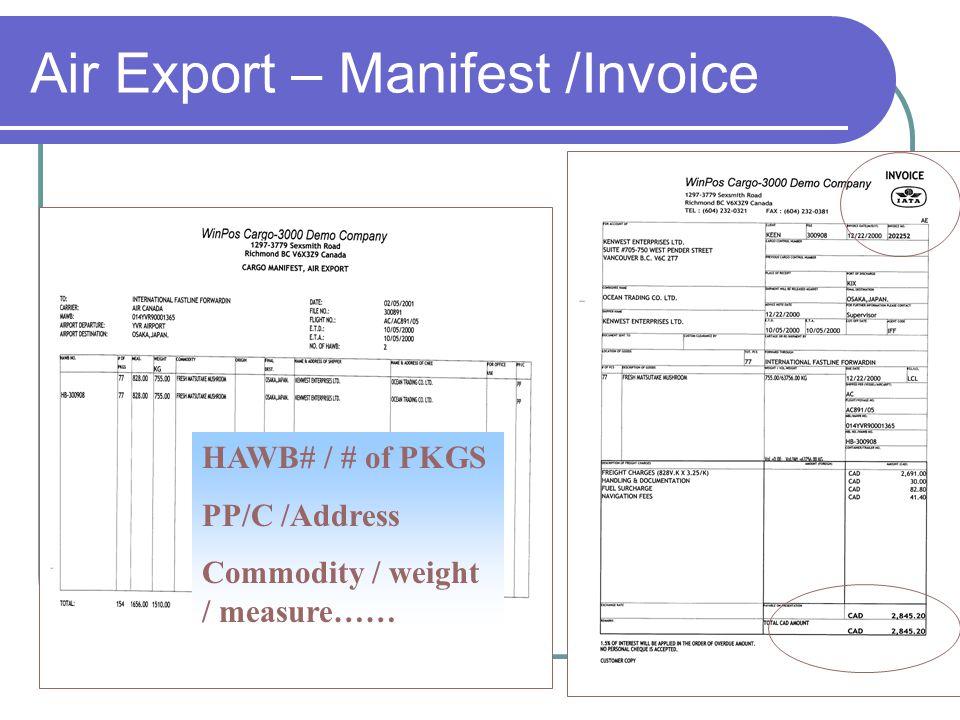 Air Export – Manifest /Invoice