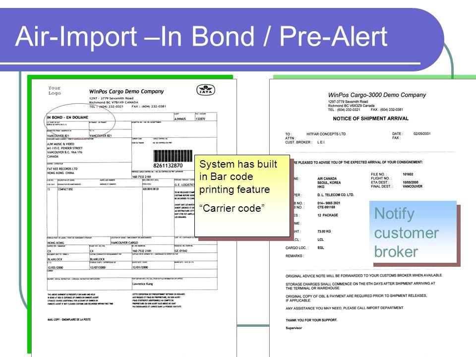 Air-Import –In Bond / Pre-Alert