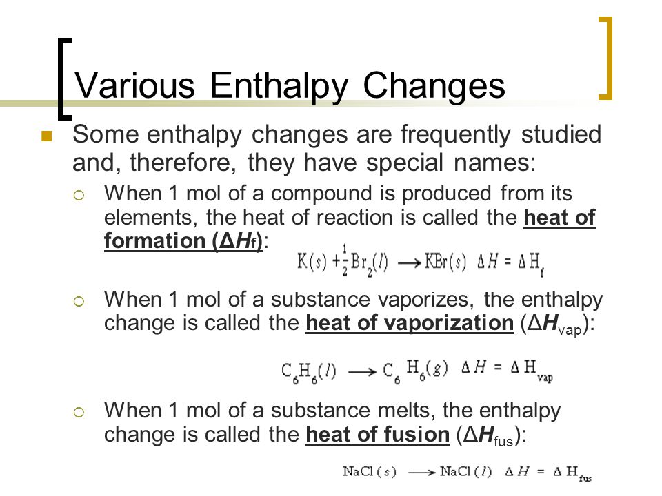 Various Enthalpy Changes