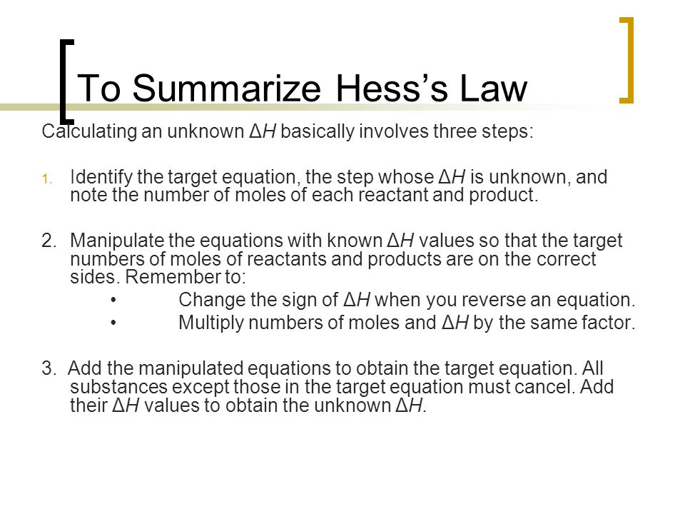 To Summarize Hess's Law