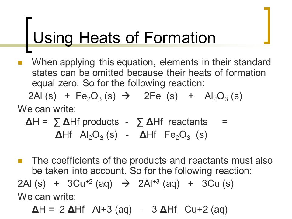 Using Heats of Formation