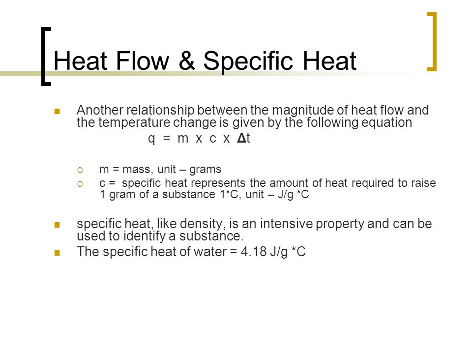 Heat Flow & Specific Heat