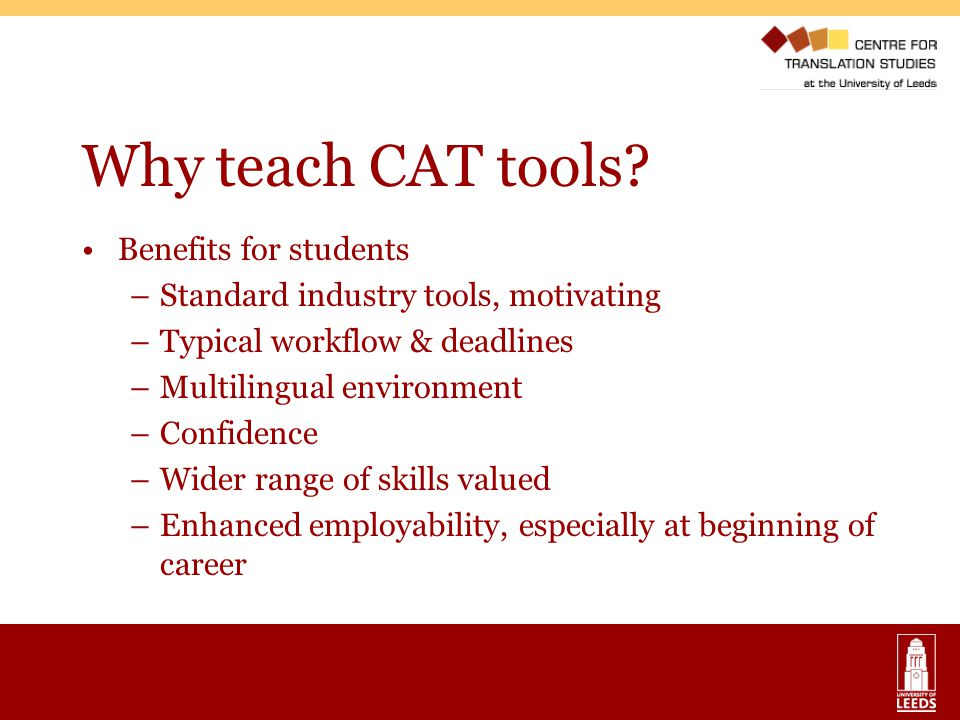 Why teach CAT tools Benefits for students