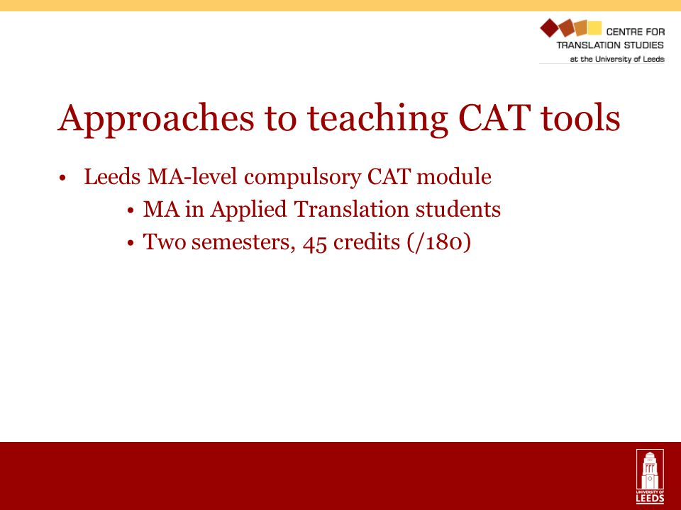 Approaches to teaching CAT tools