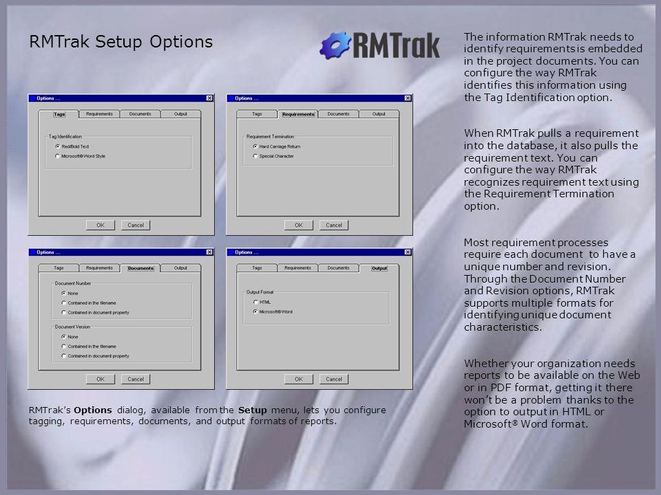 RMTrak Setup Options RMTrak Setup Options