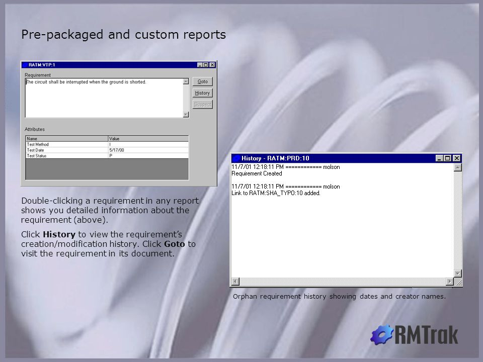 Pre-packaged and custom reports: Details and history