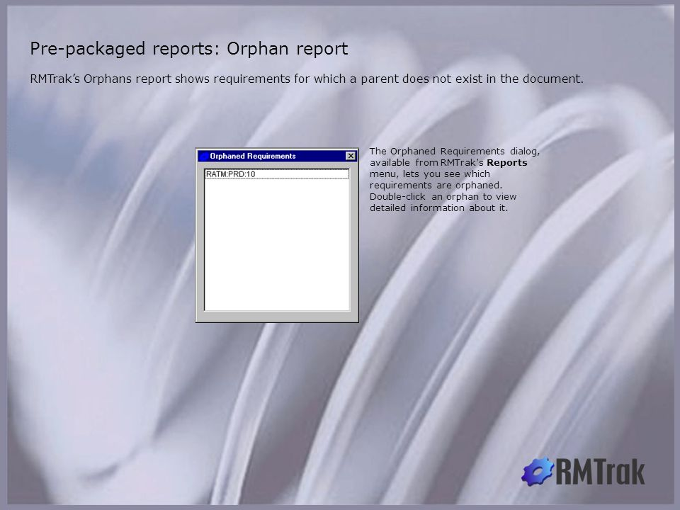 Pre-packaged reports: Orphans report