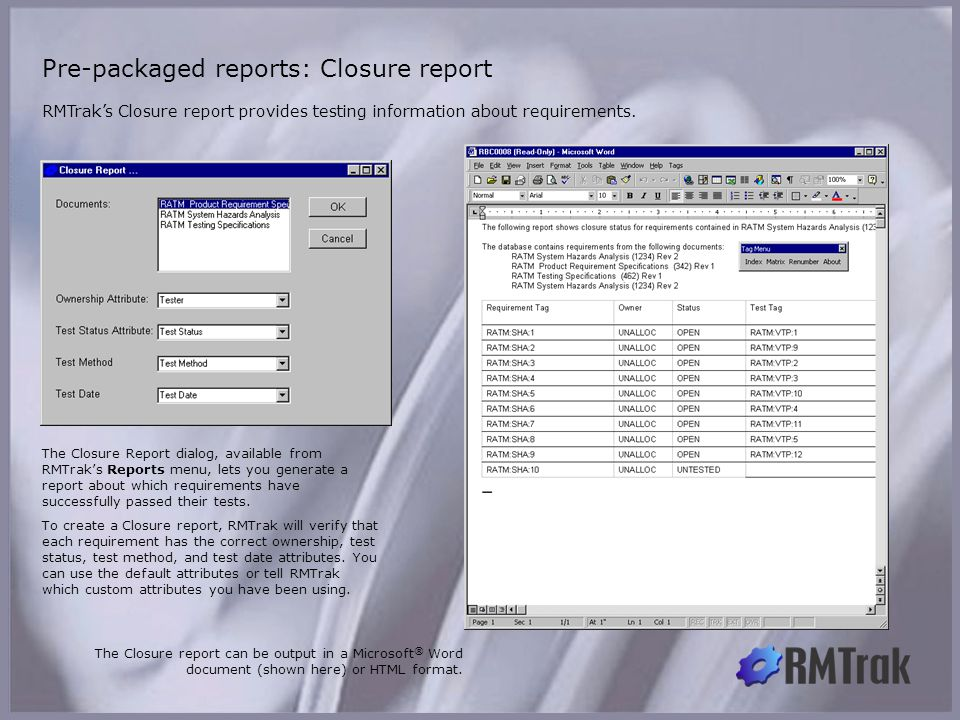 Pre-packaged reports: Closure report