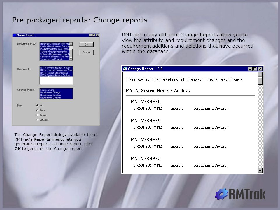 Pre-packaged reports: Change reports