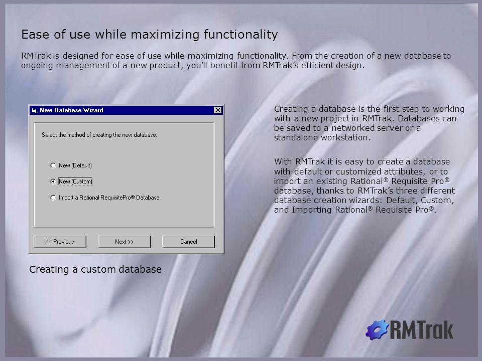 Ease of use while maximizing functionality
