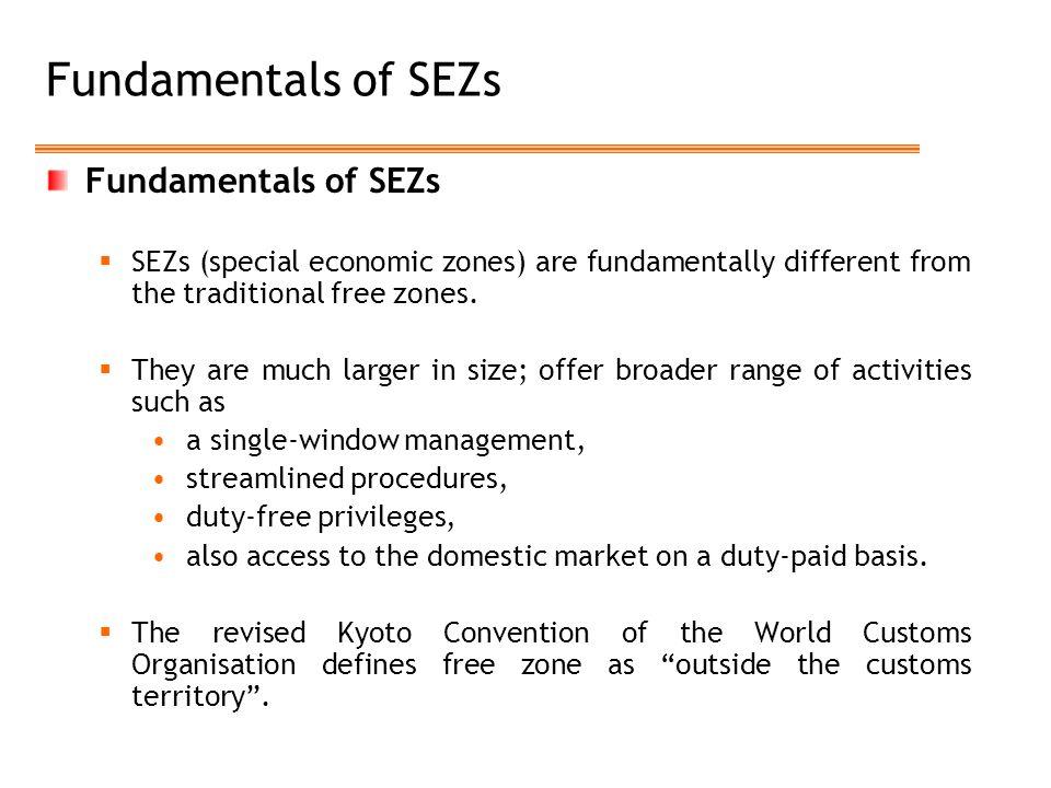 Fundamentals of SEZs Fundamentals of SEZs