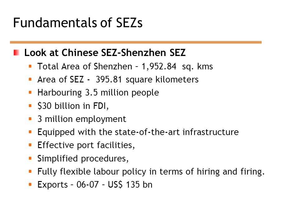 Fundamentals of SEZs Look at Chinese SEZ-Shenzhen SEZ