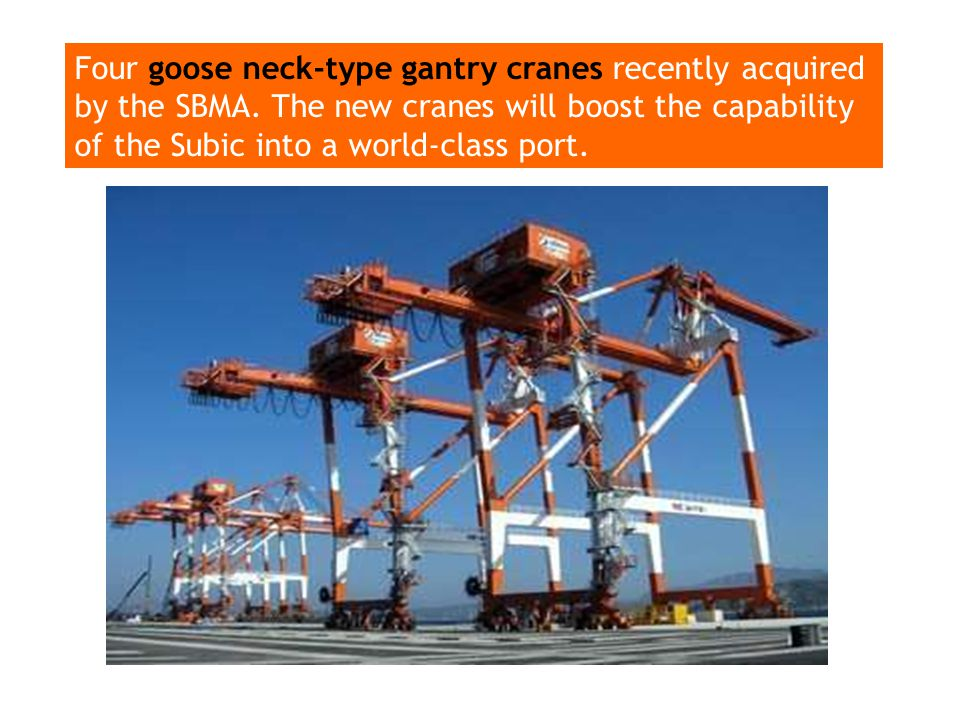 Four goose neck-type gantry cranes recently acquired by the SBMA