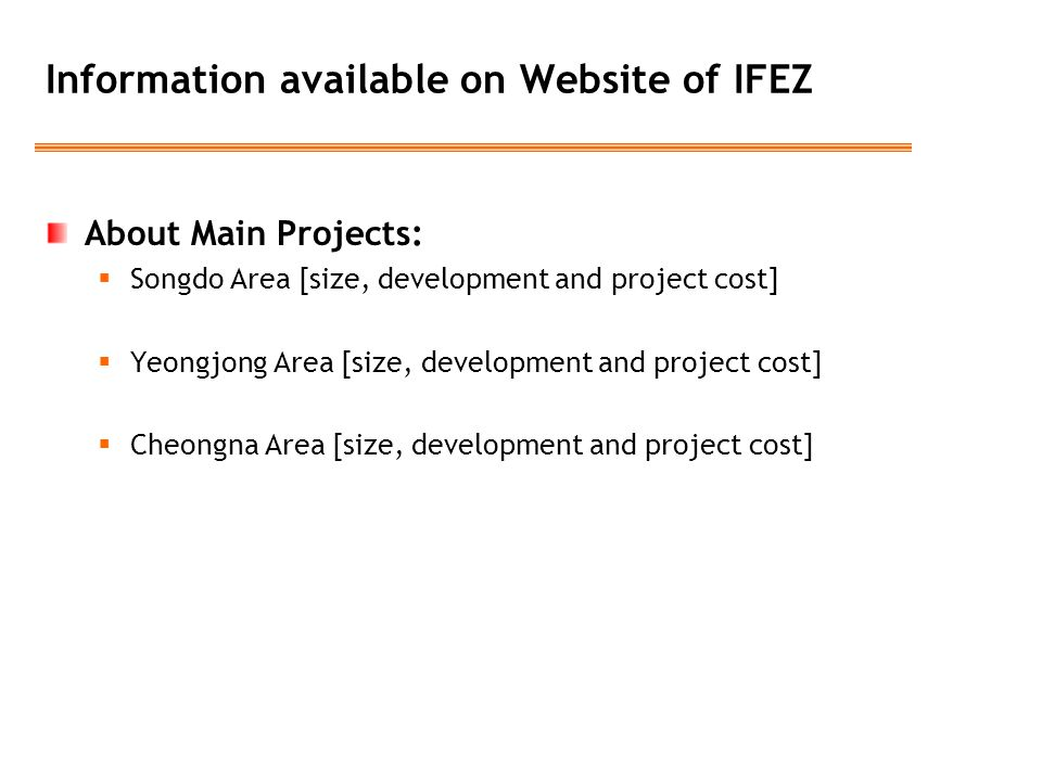 Information available on Website of IFEZ