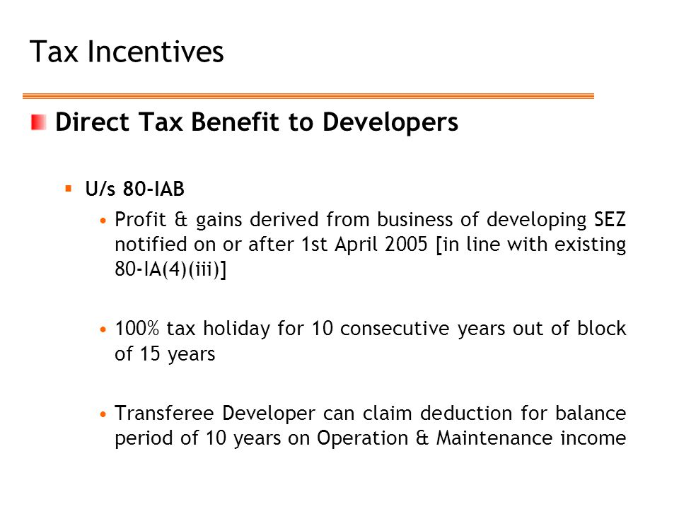 Tax Incentives Direct Tax Benefit to Developers U/s 80-IAB