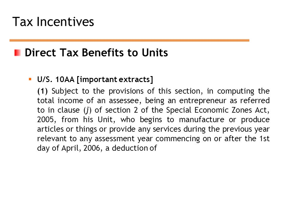 Tax Incentives Direct Tax Benefits to Units