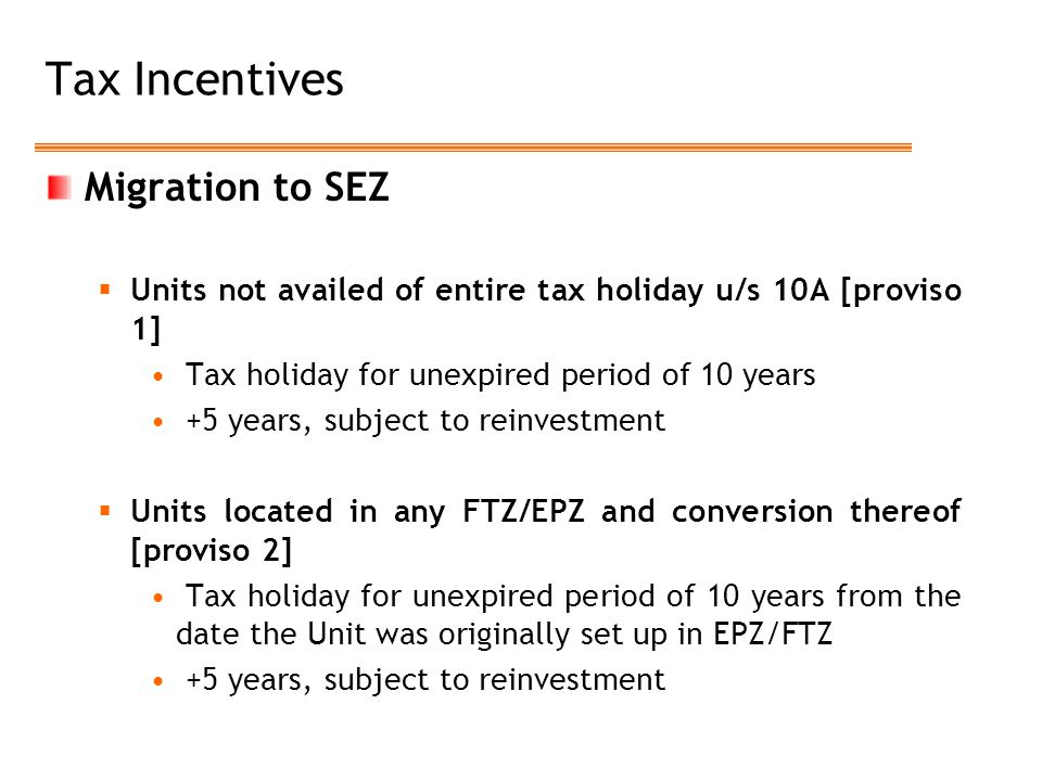 Tax Incentives Migration to SEZ