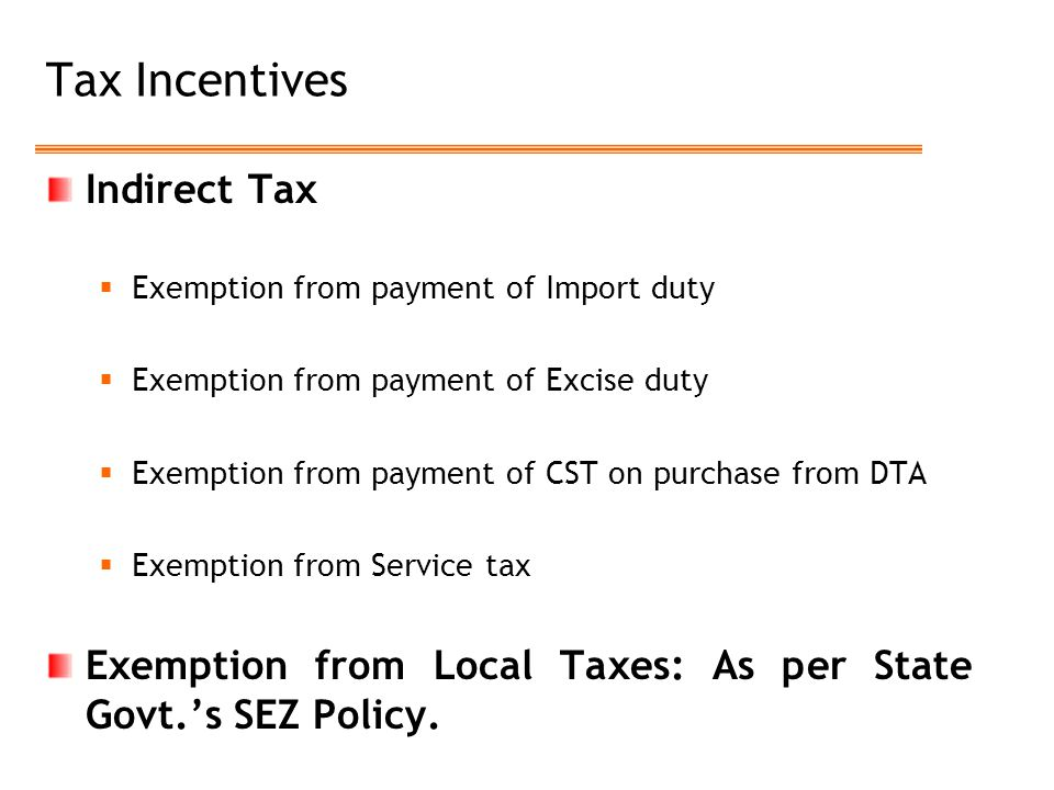 Tax Incentives Indirect Tax
