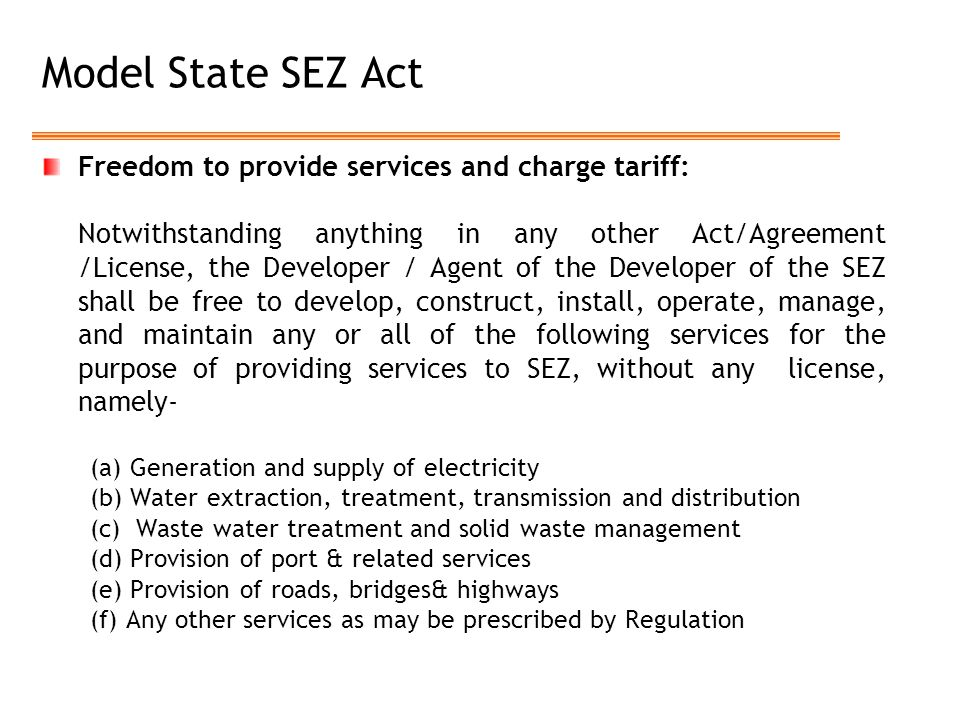 Model State SEZ Act Freedom to provide services and charge tariff: