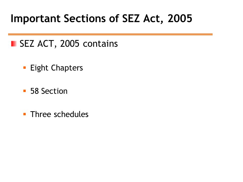 Important Sections of SEZ Act, 2005