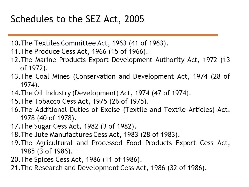 Schedules to the SEZ Act, 2005